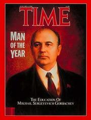 1987: Mikhail Sergeyevich Gorbachev (b.1931)