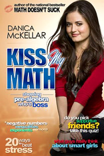 "Danica McKellar's ""Kiss My Math"""