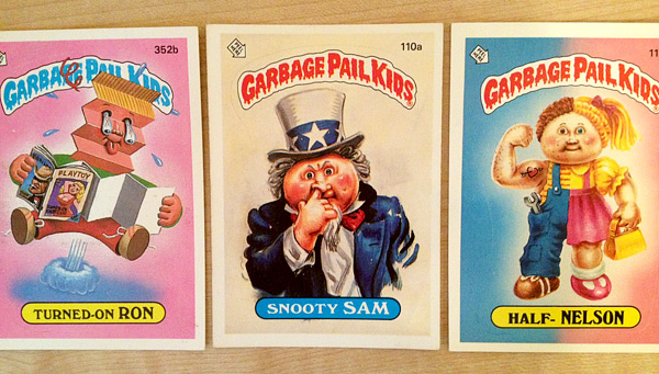Garbage Pail Kids: Turned-On Ron, Snooty Sam, and Half-Nelson