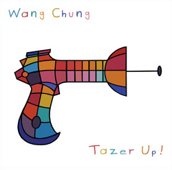 'Tazer Up' by Wang Chung