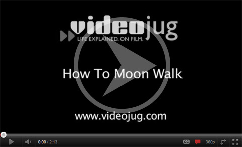 Click here to watch the How To Moon Walk video.