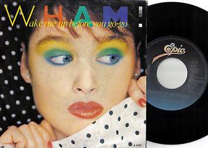 Wham's Wake Me Up Before You Go Go cover art