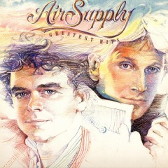 Air Supply's Greatest Hits – The Soundtrack of 80s Love
