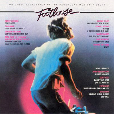 "Footloose soundtrack featuring Kenny Loggins' ""Footloose"" and ""I'm Free."""