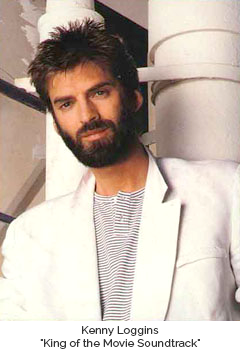 "Kenny Loggins the ""King of the Movie Soundtrack"""