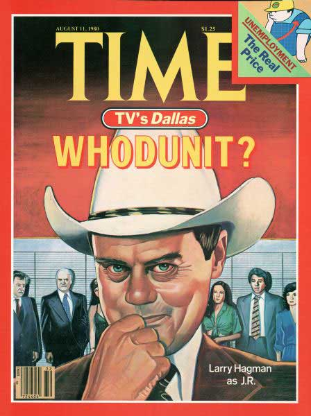"Dallas ""Who Shot J.R.?"" on the cover of TIME"