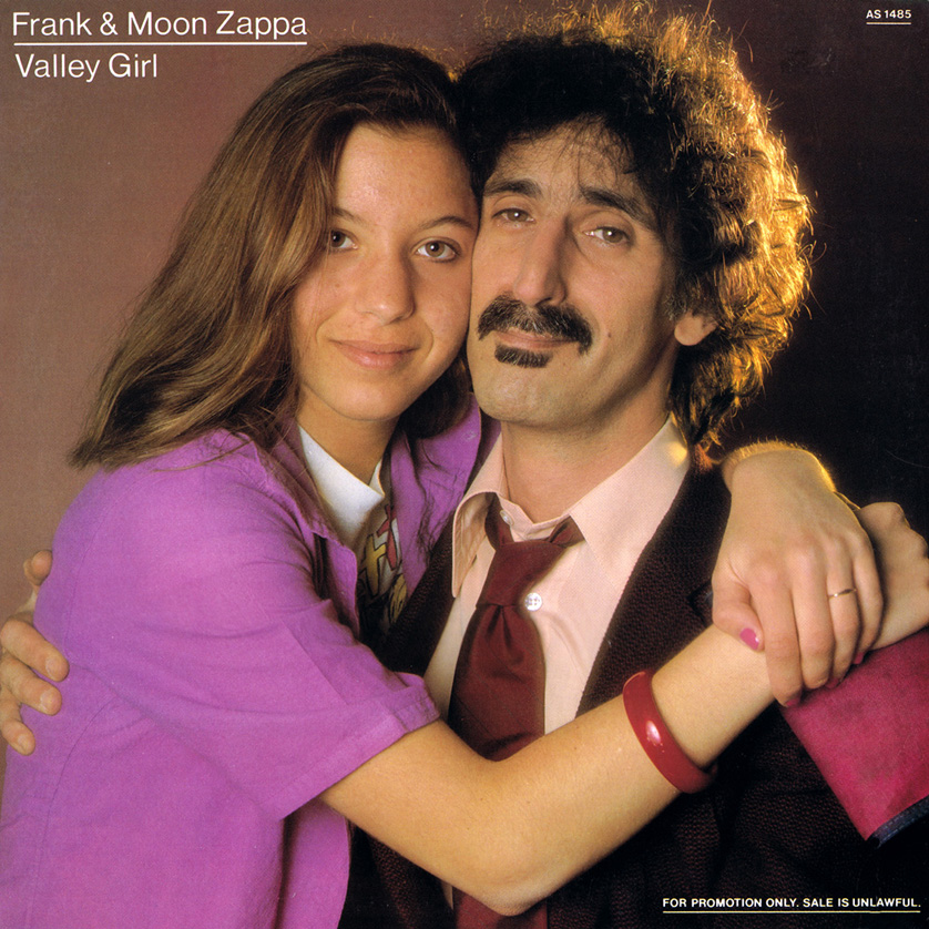 """Valley Girl"" by Frank & Moon Zappa"