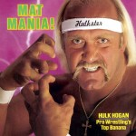 The WWF in the 1980s: I Was a Teenage Hulkamaniac