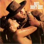 I Wanna Be A Cowboy, Boys Don't Cry Music Video