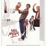 My Hero: Mr. Mom