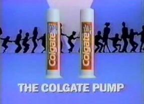 We Got the Colgate Pump!