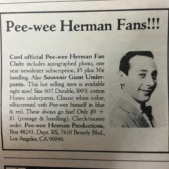 80s Ad For Pee-wee Herman Fan Club Promises Every Fan Giant Underpants