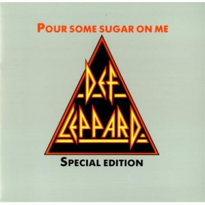 Def+Leppard+Pour+Some+Sugar+On+Me++Sleeve-620