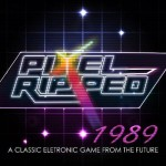 Pixel Ripped 1989 is an 80s Fan's Dream